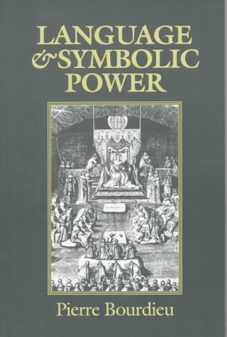 Language and Symbolic Power   1991 (Reprint) edition cover