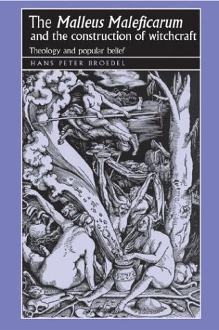 Malleus Malificarum and the Construction of Witchcraft   2003 edition cover