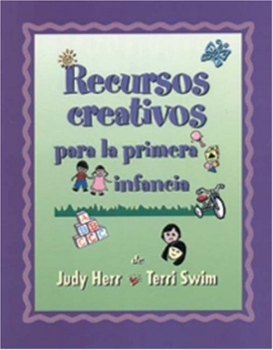 Creative Resources for Infants and Toddlers   2000 9780766820418 Front Cover