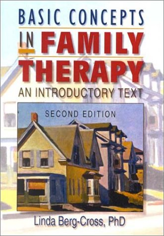 Basic Concepts in Family Therapy An Introductory Text 2nd 2000 (Revised) edition cover