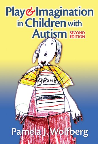Play and Imagination in Children with Autism  2nd 2009 (Revised) edition cover