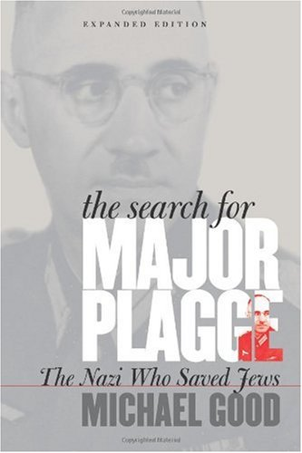 Search for Major Plagge The Nazi Who Saved Jews 2nd 2006 (Expanded) edition cover