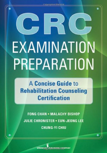 CRC Examination Preparation A Concise Guide to the Foundations of Rehabilitation Counseling  2011 edition cover