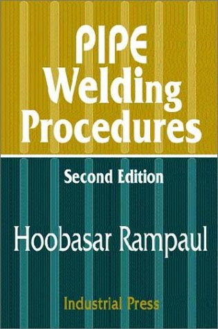 Pipe Welding Procedures  2nd 2002 edition cover