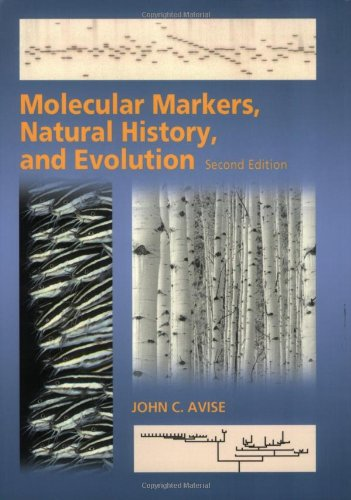 Molecular Markers, Natural History, and Evolution  2nd 2004 9780878930418 Front Cover