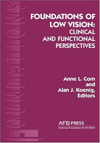 Foundations of Low Vision Clinical and Functional Perspectives  1996 edition cover