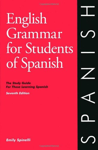 English Grammar for Students of Spanish, 7th Edition The Study Guide for Those Learning Spanish 7th edition cover
