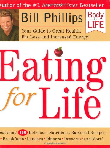 Eating for Life Your Guide to Great Health, Fat Loss and Increased Energy!  2003 edition cover