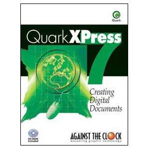 QuarkXPress 7 : Creating Digital Mechanicals 1st 9780976432418 Front Cover