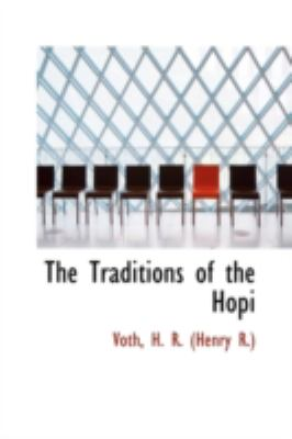 Traditions of the Hopi  N/A 9781113223418 Front Cover