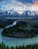 The Changing Earth: Exploring Geology and Evolution 7th 2014 edition cover