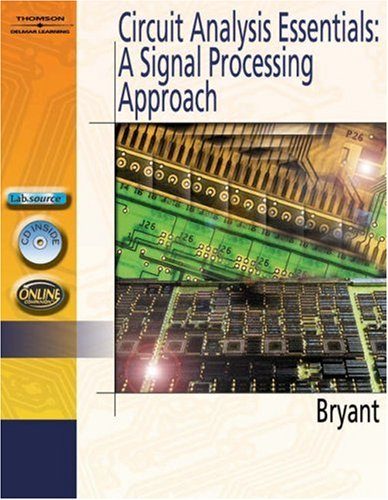 Circuit Analysis Essentials A Signal Processing Approach  2006 9781401850418 Front Cover