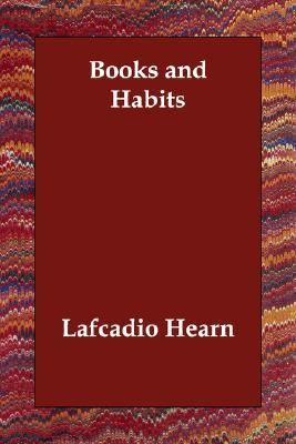 Books and Habits  N/A 9781406813418 Front Cover