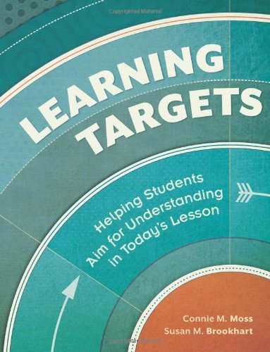 Learning Targets Helping Students Aim for Understanding in Today's Lesson  2012 edition cover