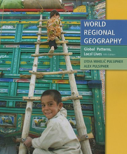 World Regional Geography Global Patterns, Local Lives 5th 2010 edition cover
