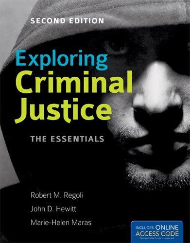 Exploring Criminal Justice: the Essentials  2nd 2013 edition cover