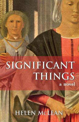 Significant Things A Novel  2003 9781550024418 Front Cover
