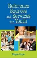 Reference Sources and Services for Youth   2011 edition cover