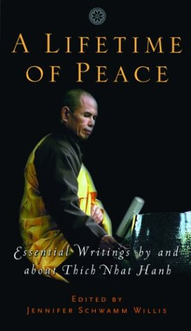 Lifetime of Peace Essential Writings by and about Thich Nhat Hanh  2003 edition cover
