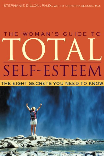 Woman's Guide to Total Self-Esteem The Eight Secrets You Need to Know  2001 edition cover