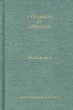 Grammar of Akkadian/By John Huehnergard 3rd 2011 edition cover