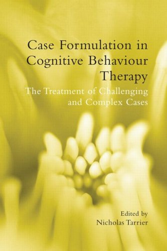 Case Formulation in Cognitive Behaviour Therapy The Treatment of Challenging and Complex Cases  2006 edition cover