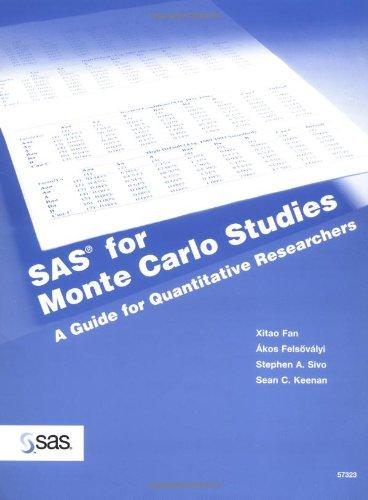 SAS for Monte Carlo Studies A Guide for Quantitative Researchers  2003 edition cover