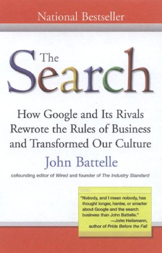 Search How Google and Its Rivals Rewrote the Rules of Business and Transformed Our Culture N/A edition cover