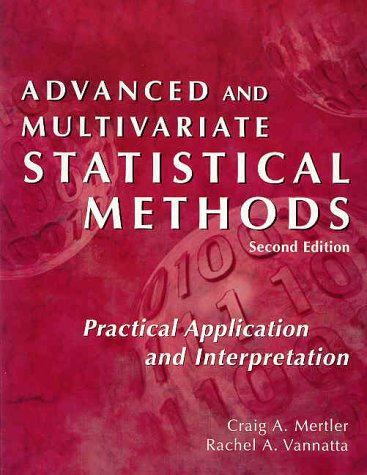 Advanced and Multivariate Statistical Methods-2nd Ed Practical Application and Interpretation 2nd 2002 (Revised) edition cover
