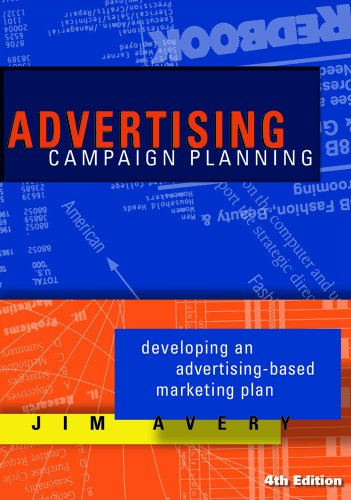 Ad Vertising Campaign Planning: Developing an Advertising-based Marketing Plan  2010 edition cover