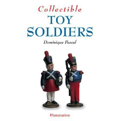 Collectible Toy Soldiers   2003 9782080111418 Front Cover