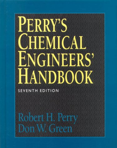 Perry's Chemical Engineers' Handbook  7th 1997 (Revised) 9780070498419 Front Cover