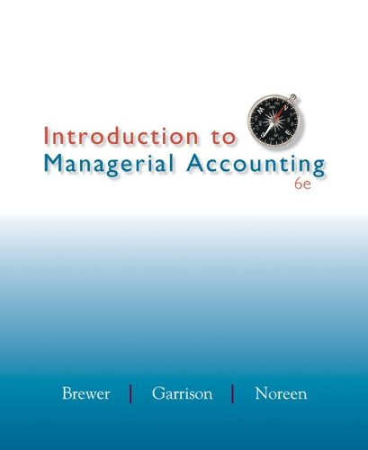 Introduction to Managerial Accounting  6th 2013 9780078025419 Front Cover