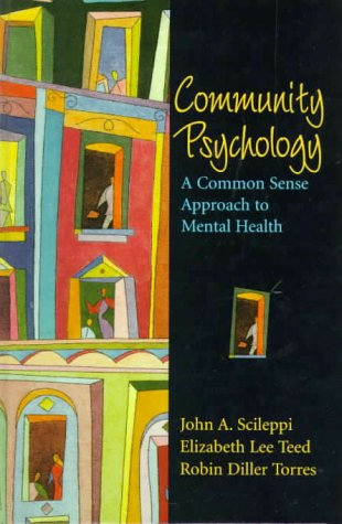 Community Psychology A Common Sense Approach to Mental Health  2000 9780130833419 Front Cover
