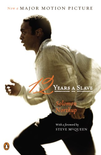 12 Years a Slave A Memoir of Kidnap, Slavery and Liberation N/A edition cover