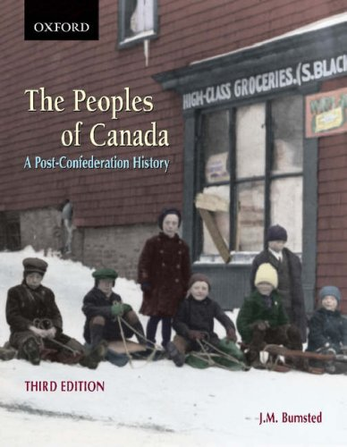 Peoples of Canada A Post-Confederation History 3rd 2007 9780195423419 Front Cover