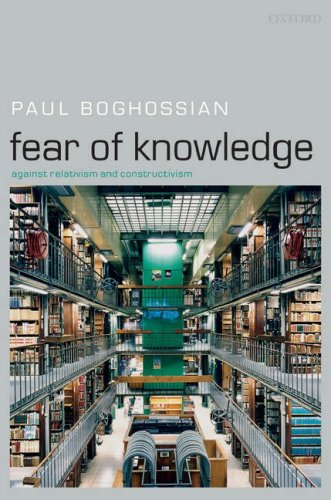 Fear of Knowledge Against Relativism and Constructivism  2007 edition cover
