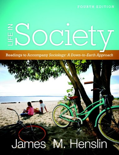 Life in Society Readings for Sociology - A Down-to-Earth Approach 4th 2011 edition cover