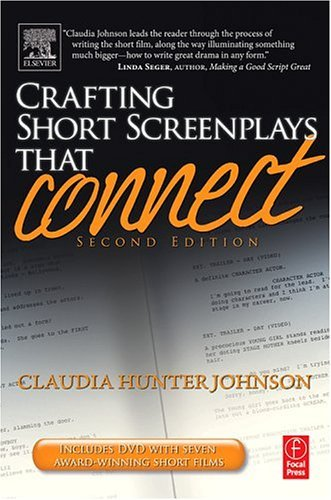 Crafting Short Screenplays That Connect  2nd 2005 (Revised) edition cover