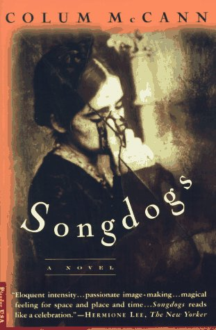 Songdogs A Novel N/A edition cover