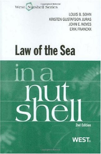 Law of the Sea in a Nutshell, 2d  2nd 2010 (Revised) edition cover