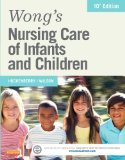 Wong's Nursing Care of Infants and Children  10th 2015 9780323222419 Front Cover