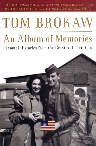 Album of Memories Personal Histories from the Greatest Generation  2003 edition cover