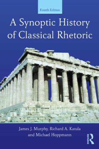 Synoptic History of Classical Rhetoric  4th 2014 (Revised) edition cover