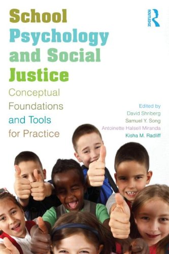 School Psychology and Social Justice Conceptual Foundations and Tools for Practice  2013 edition cover