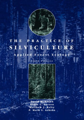 Practice of Silviculture Applied Forest Ecology 9th 1997 (Revised) edition cover