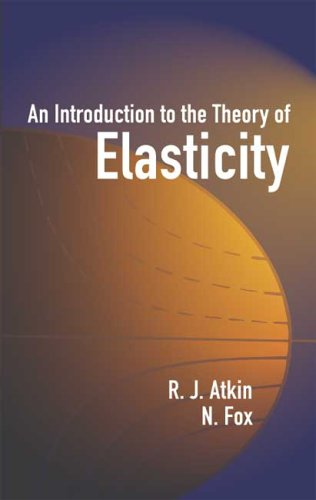 Introduction to the Theory of Elasticity   2005 9780486442419 Front Cover