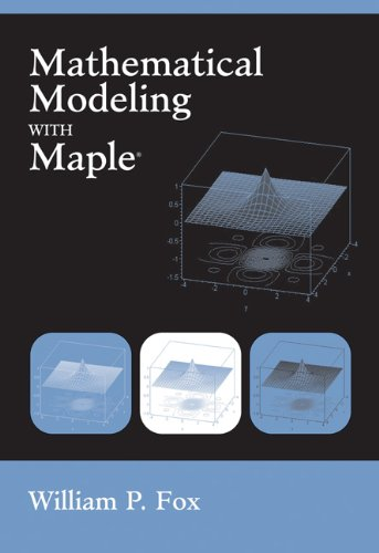 Mathematical Modeling with Maple   2012 edition cover