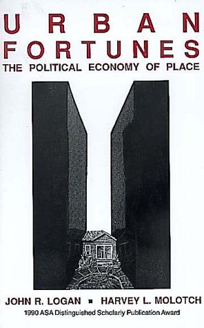 Urban Fortunes The Political Economy of Place N/A edition cover