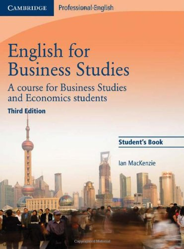 English for Business Studies Student's Book A Course for Business Studies and Economics Students 3rd 2010 (Revised) 9780521743419 Front Cover